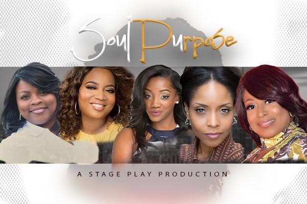 Soul Purpose Stage Play Recap