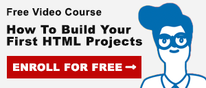 Free Video Course: How to Build Your First HTML Projects