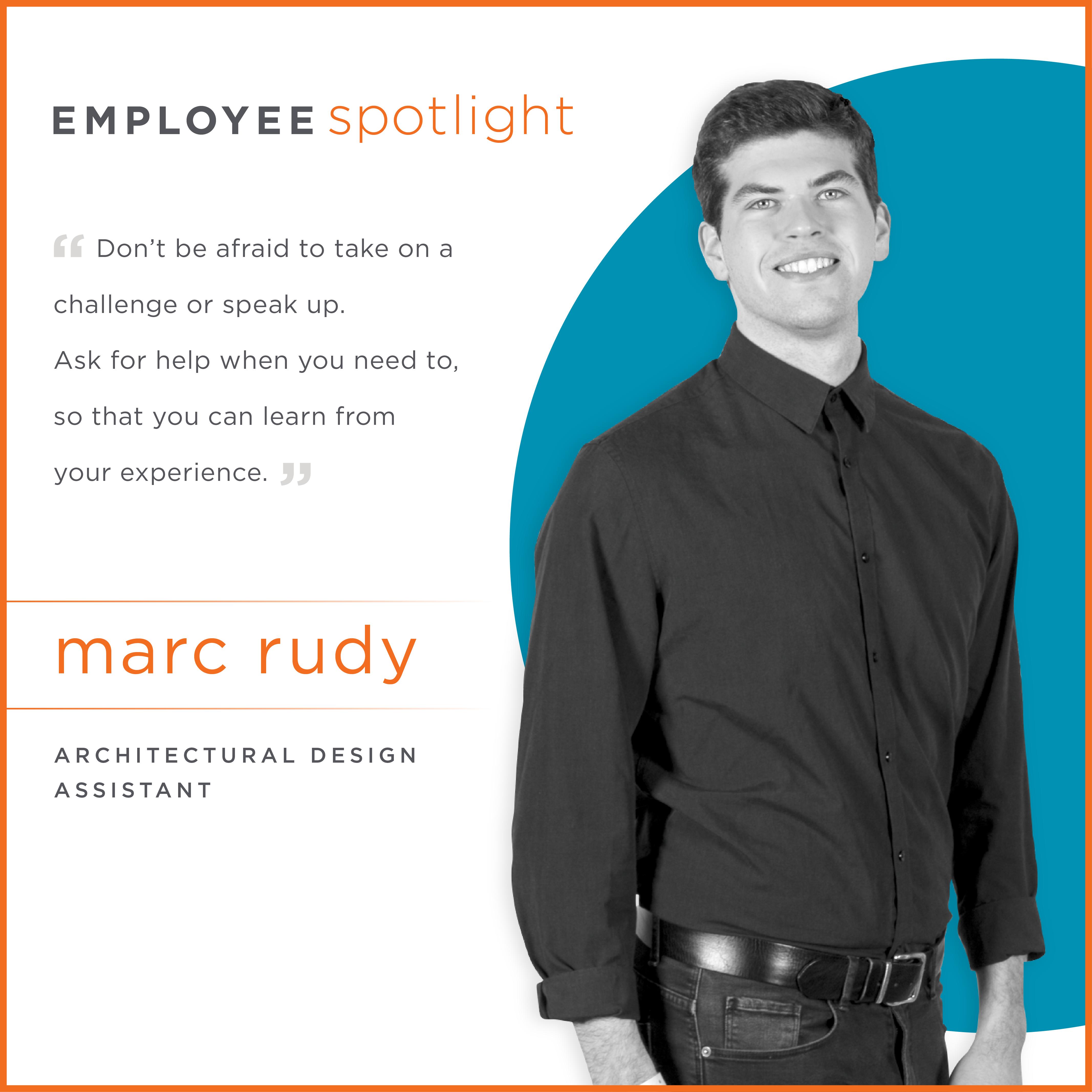Employee Spotlight Marc Rudy