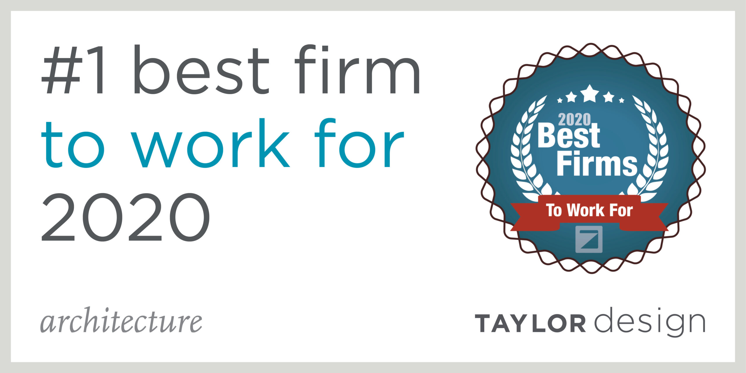 Best Firms 2020 - Taylor Design