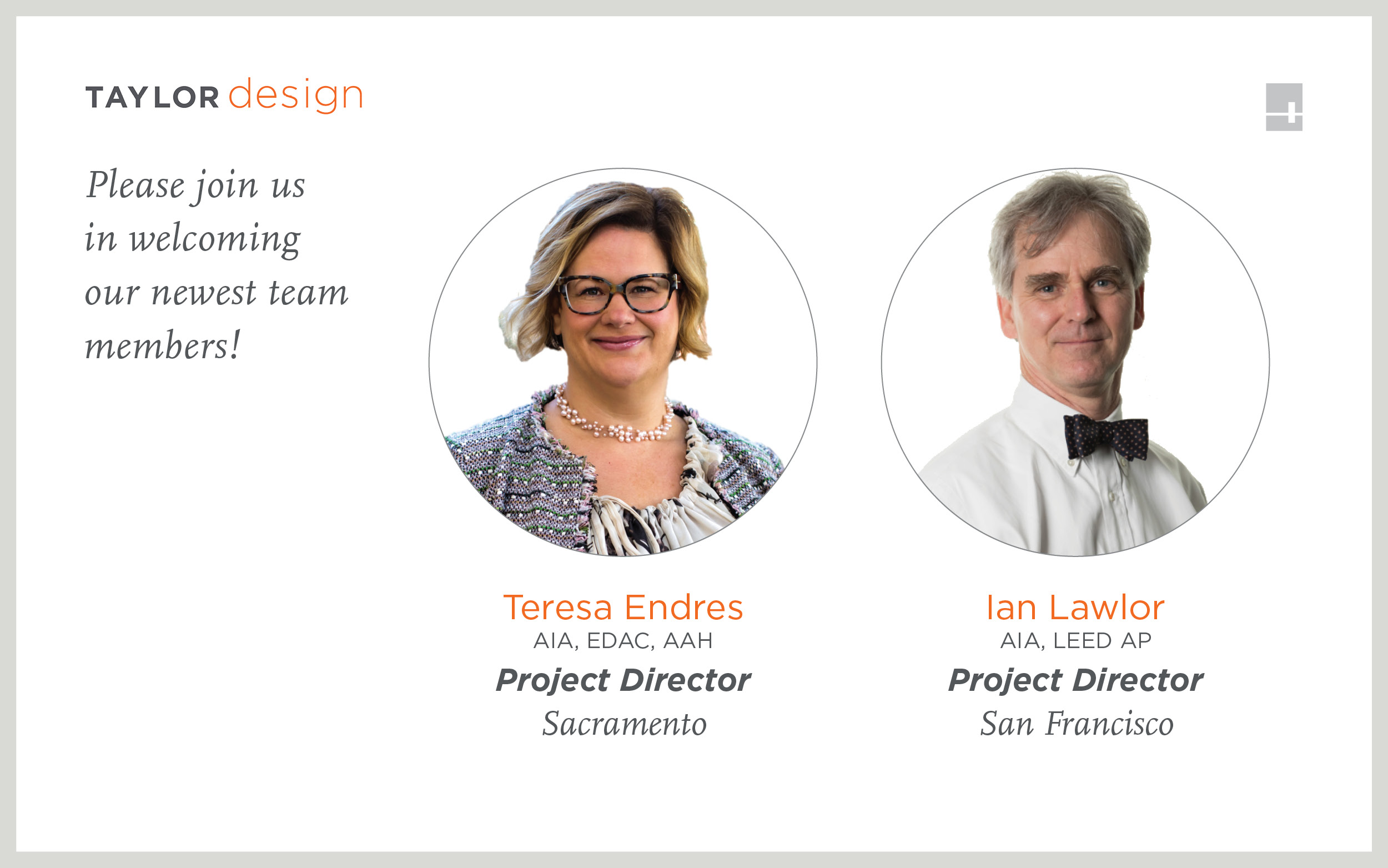 Teresa Endres and Ian Lawlor join Taylor Design