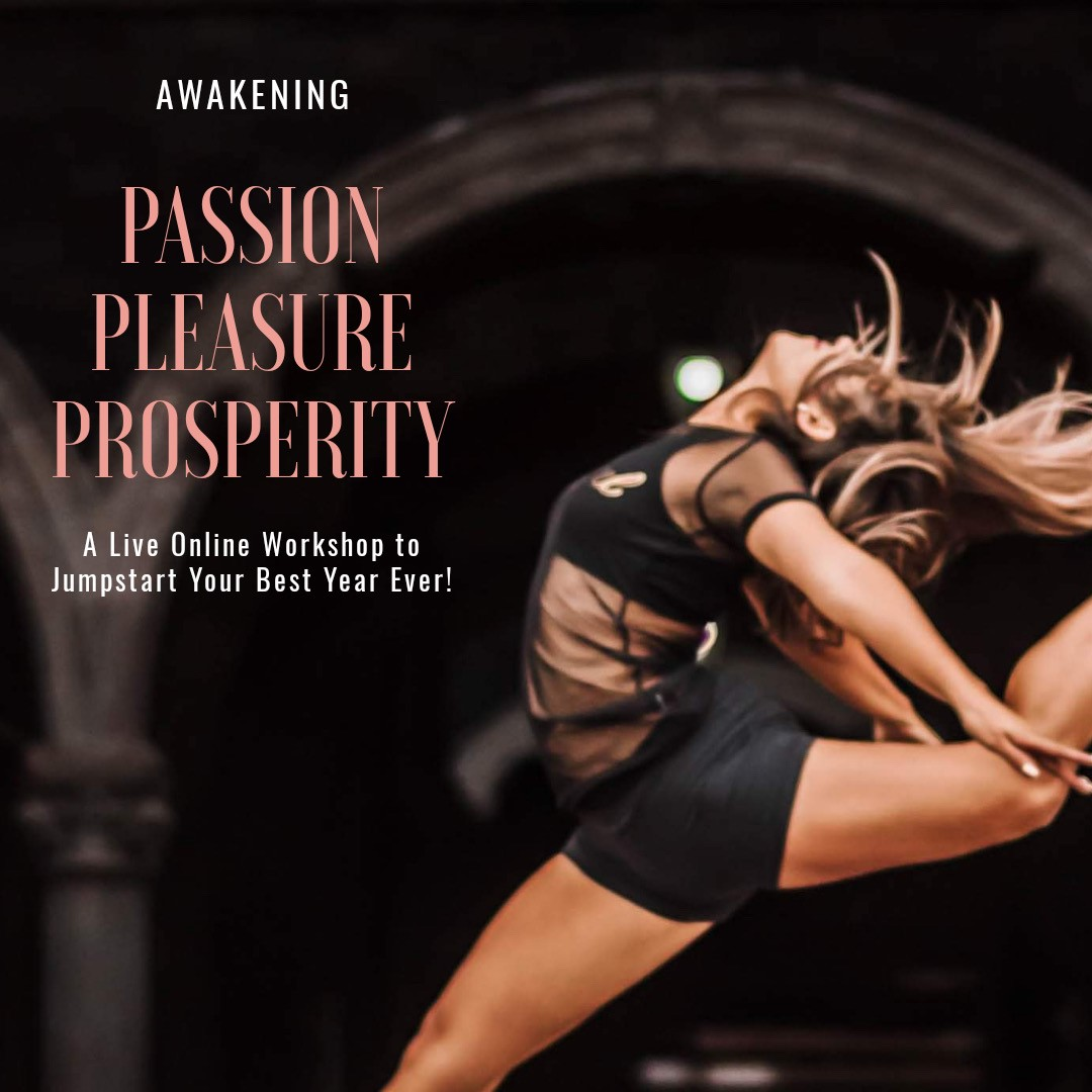 Awakening Pleasure Passion Prosperity with Beth Leibling