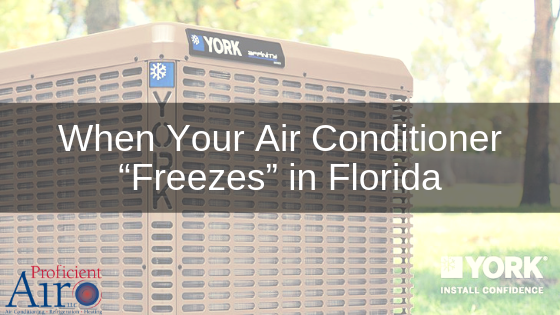 "When Your Air Conditioner ""Freezes"" in Florida"