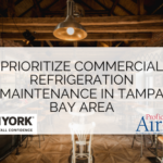 Prioritize Commercial Refrigeration Maintenance in Tampa Bay Area