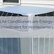 Central Air Conditioners are Energy-Saving Investment for Homeowners