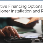 4 Creative Financing Options for Air Conditioner Installation and Repairs
