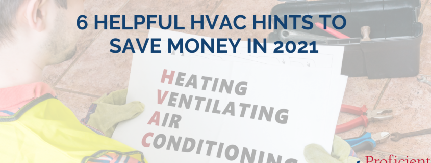 6 Helpful HVAC Hints to Save Money in 2021
