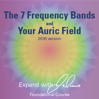 7 Frequency Bands & Your Auric Field. 2016 Version | Expand with Julius and Xpnsion Network