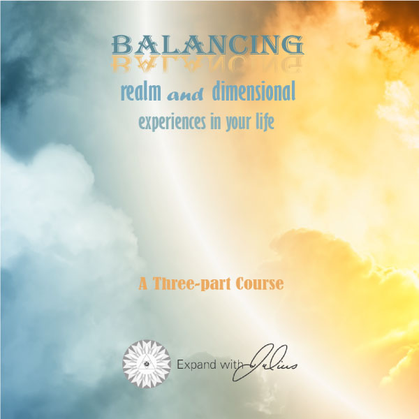 Balancing Realm and Dimensional Experiences in Your Life | Expand with Julius and Xpnsion Network