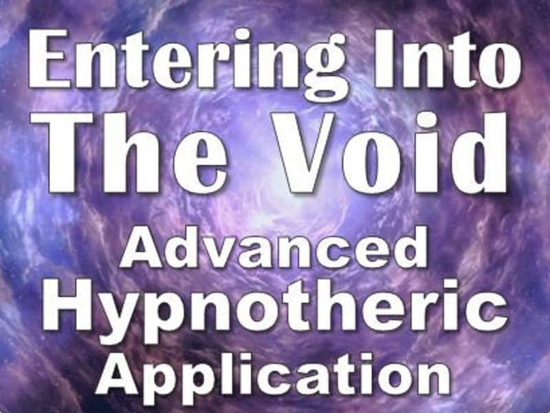 Entering The Void: Advanced Hypnotheric Process   Expand with Julius and Xpnsion Network