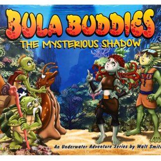 Bula Buddies – The Mysterious Shadow Book by Walt Smith