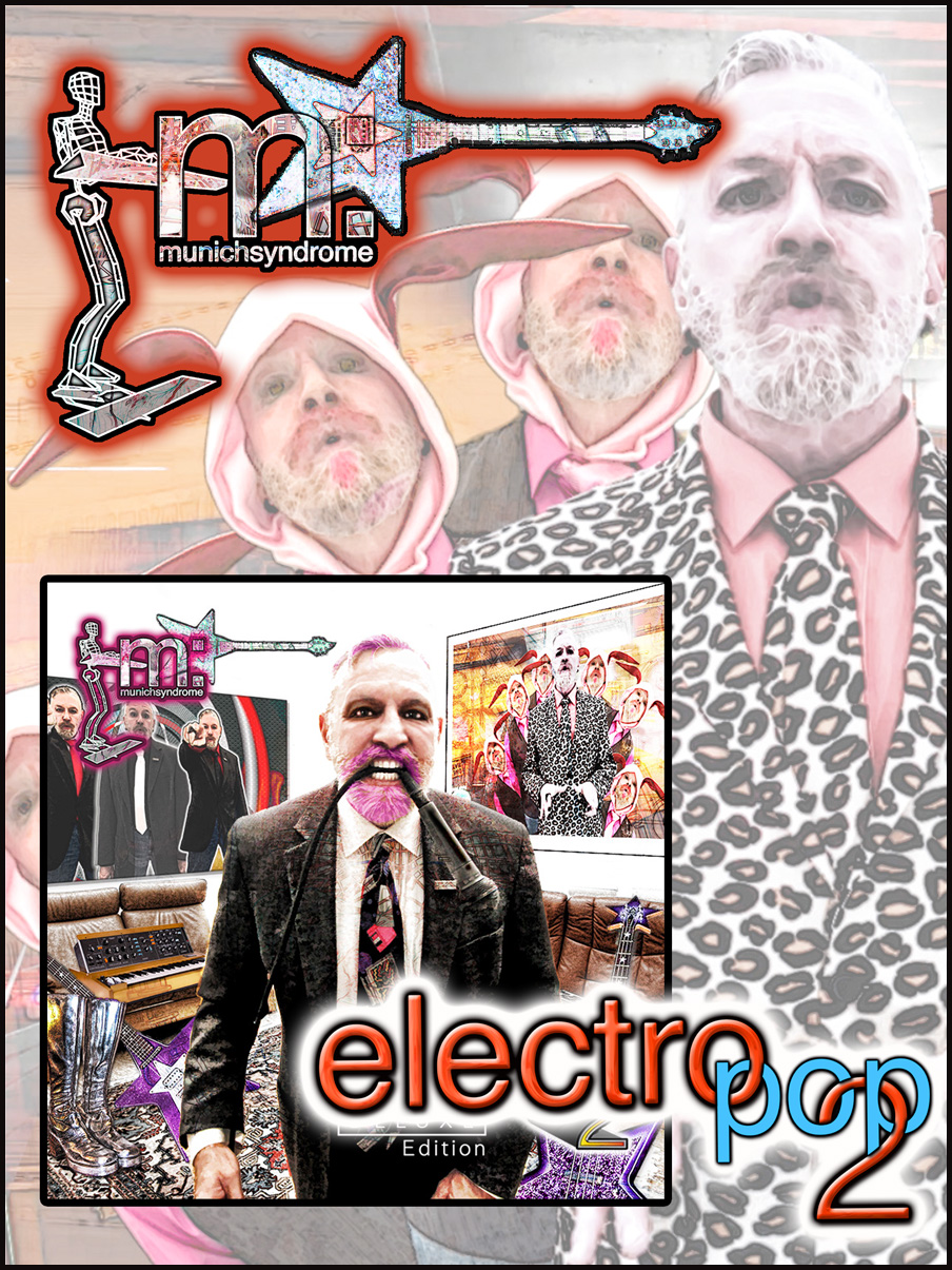 Electro Pop 2 (Deluxe Edition) the eighth album from Munich Syndrome
