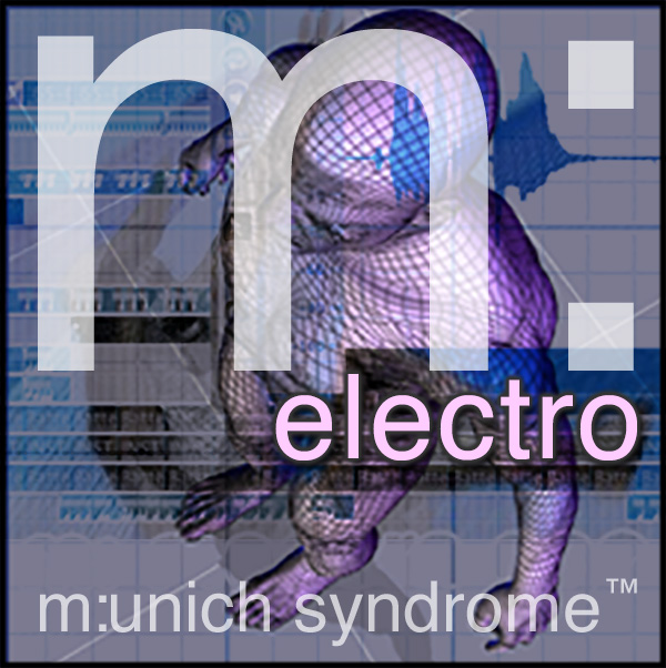 Munich Syndrome - The Electro EP