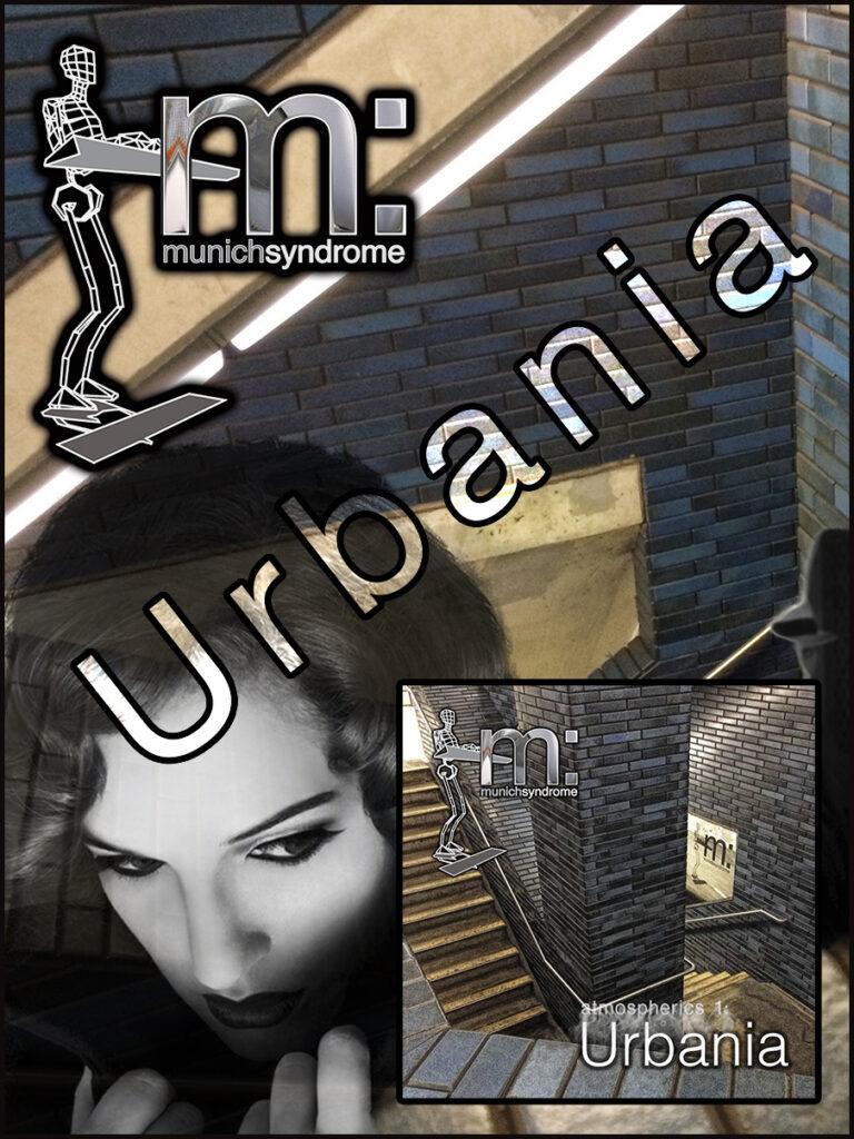 Atmospherics 1: Urbania - Munich Syndrome's sixth album
