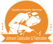 Johnson Construction & Fabrication