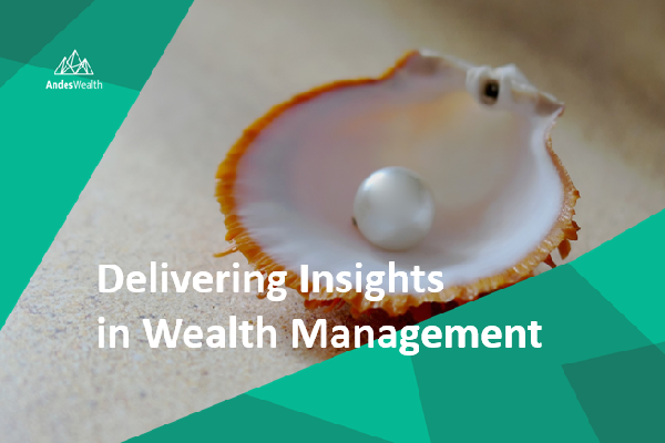Andes Wealth Released White Paper on Client Experience