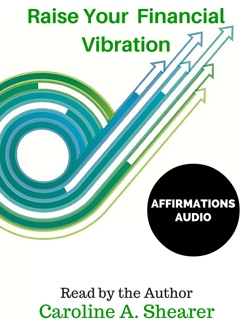 Raise Your Financial Vibration Audio Affirmations