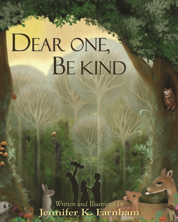 Dear One, Be Kind