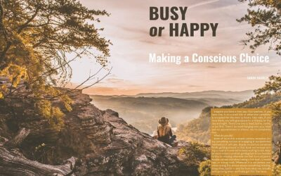 """Busy or Happy: Making a Conscious Choice"" in ALOVEDLIFE Volume 3"