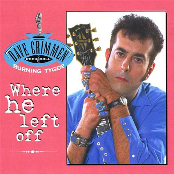 Dave Crimmen - Where He Left Off