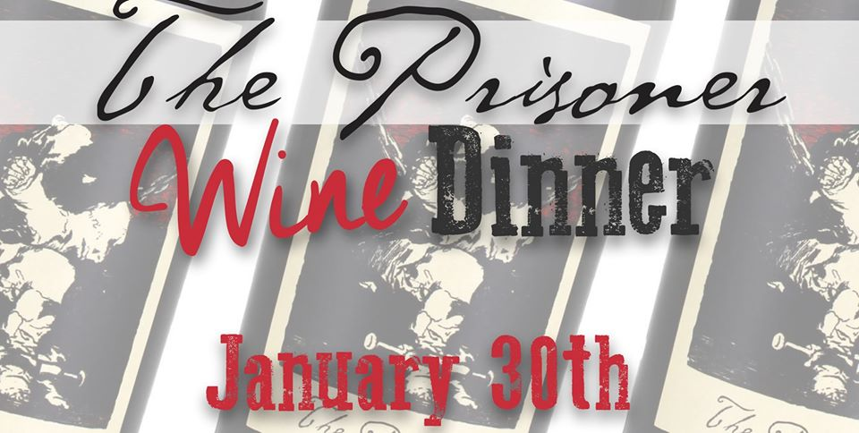 """The Prisoner"" Wine Dinner"