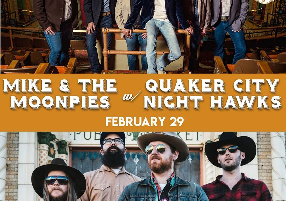 Mike & The Moonpies with The Quaker City Night Hawks