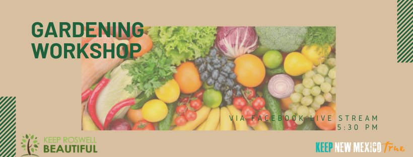 Keep Roswell Beautiful: Gardening Workshop