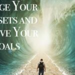 Read more about the article 4 Ways to Adjust Your Mindset for Success