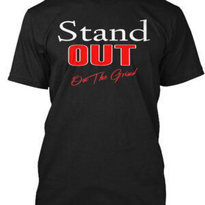 Stand Out -Men Inspirational