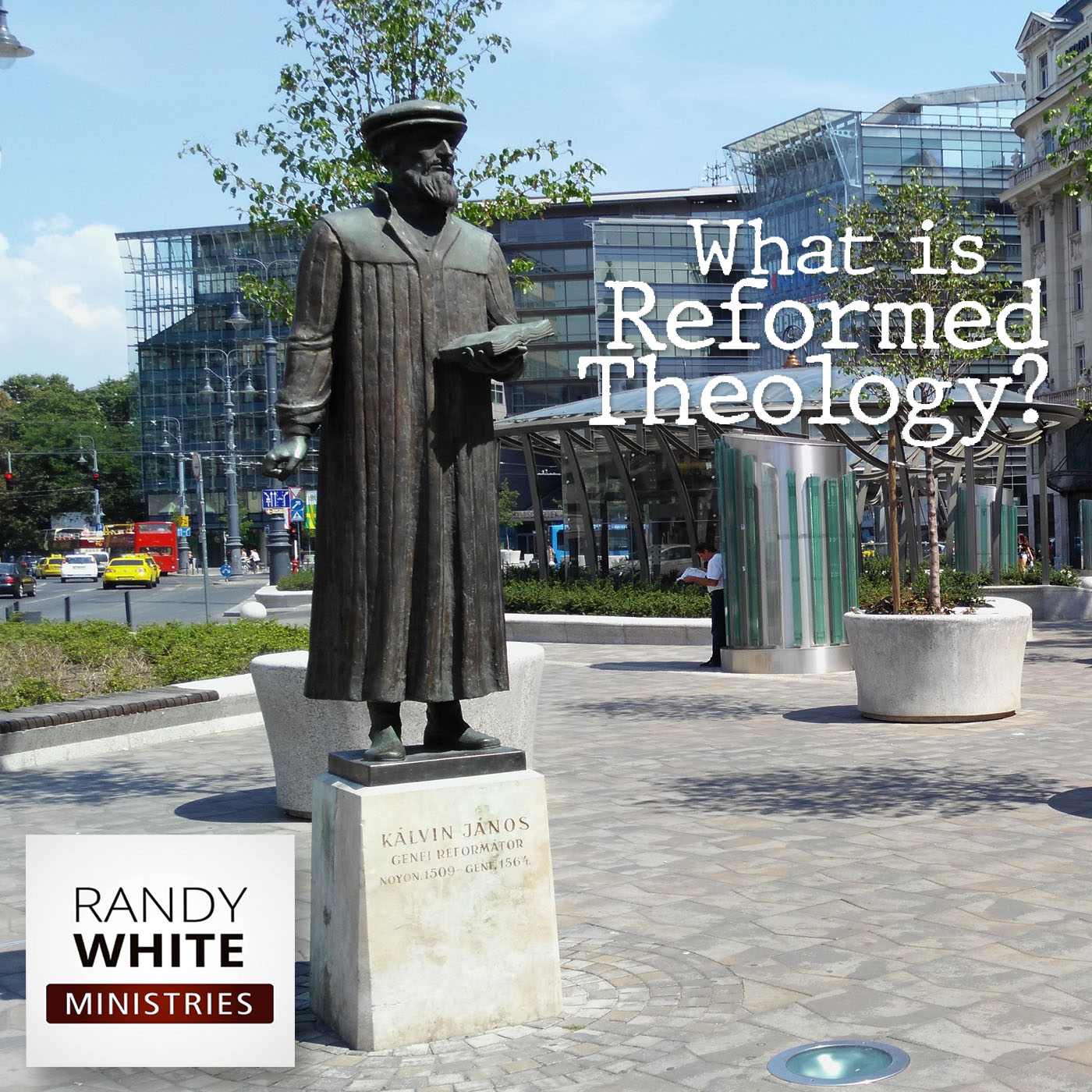 RWM: What is Reformed Theology?