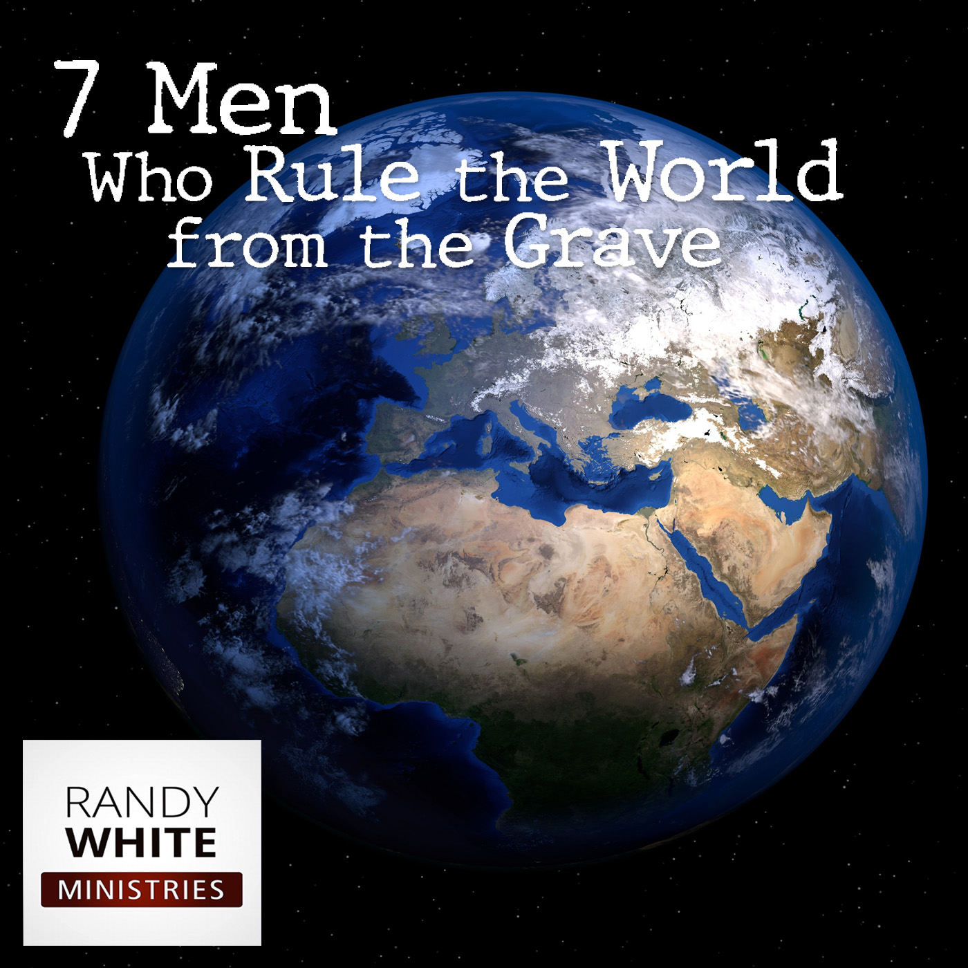 RWM: Seven Men Who Rule the World