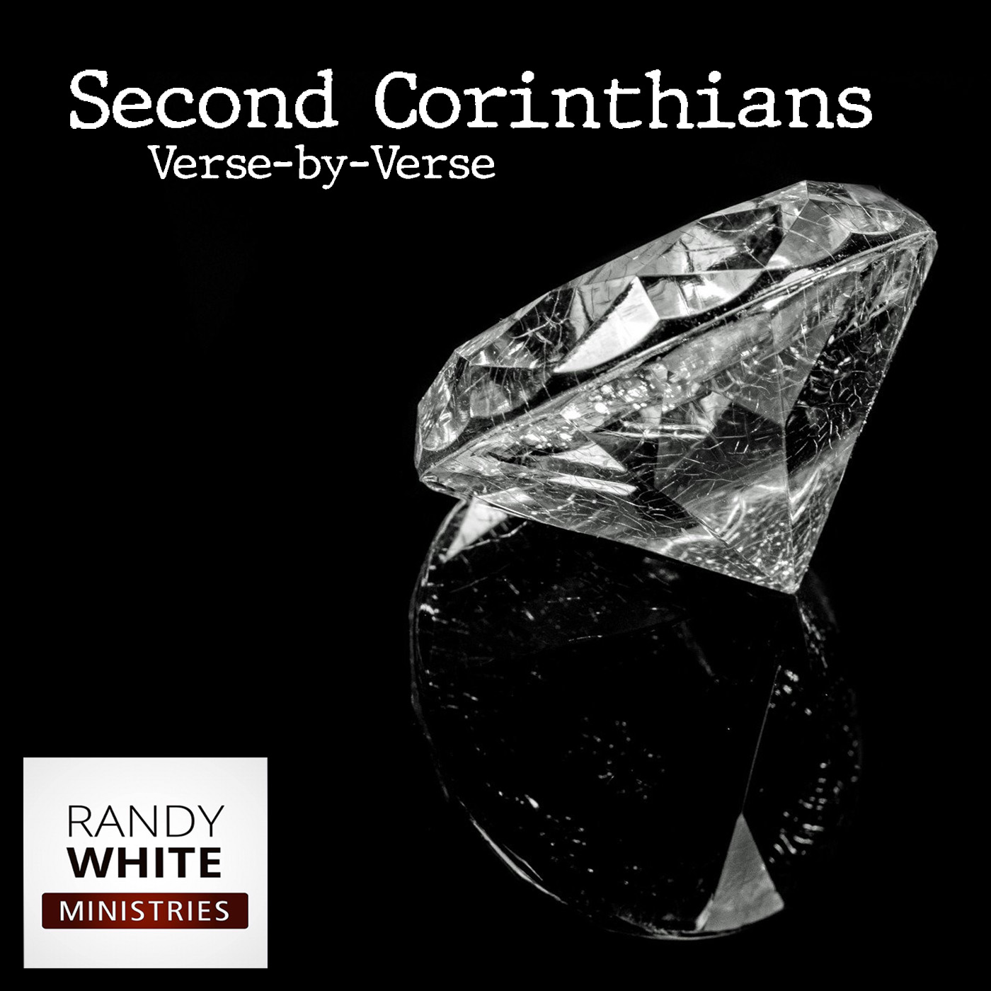 RWM: Second Corinthians Verse-by-Verse