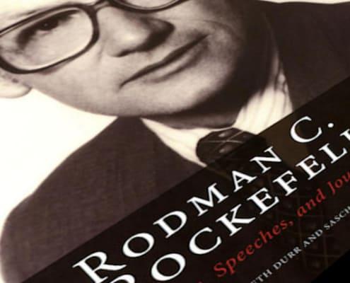 Rodman C. Rockefeller: Letters, Speeches, and Journals