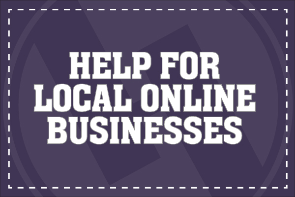 Help For Local Online Businesses