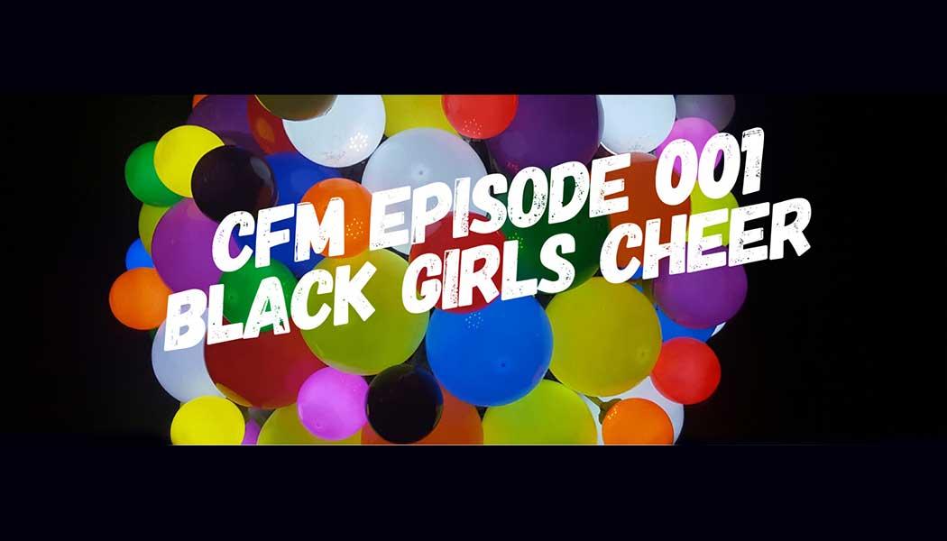 Cheer Fm Podcast Black Girls Cheer