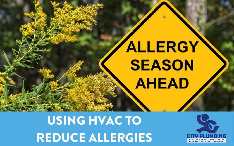 Using HVAC to Reduce Allergies