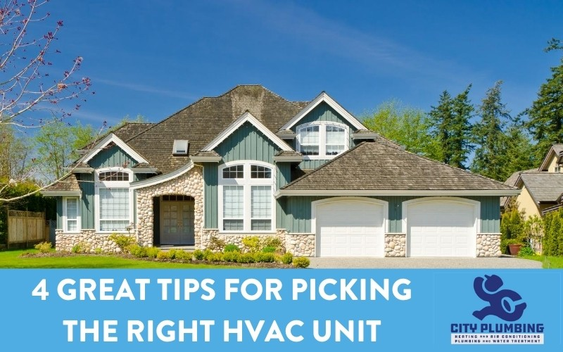 4 Great Tips For Picking The Right HVAC Unit