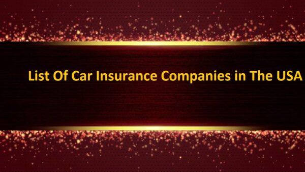List Of Car Insurance Companies in USA