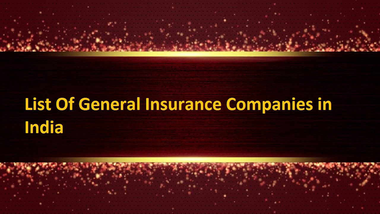 List Of General Insurance Companies in India