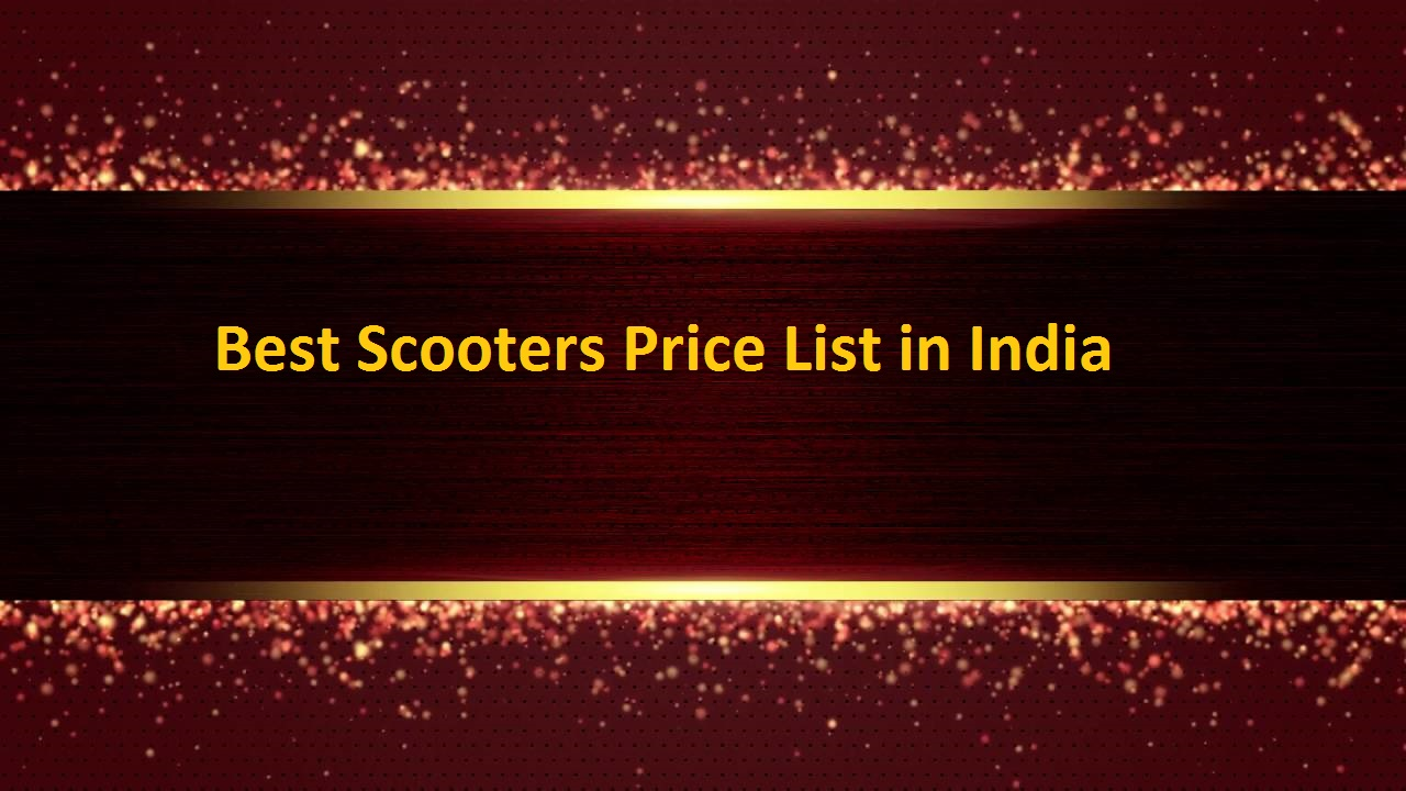 Best Scooters Price List in India