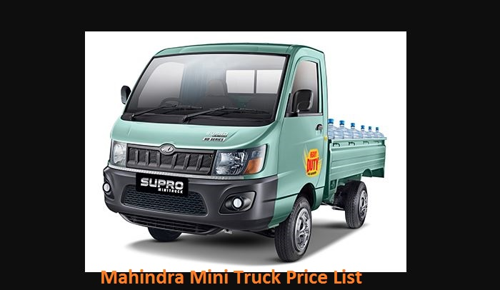 MAHINDRA MINI TRUCKS PRICE LIST