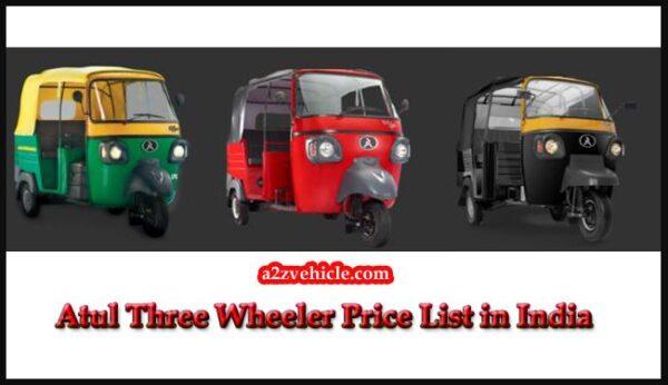 Atul Three Wheeler All Model Price List 2019