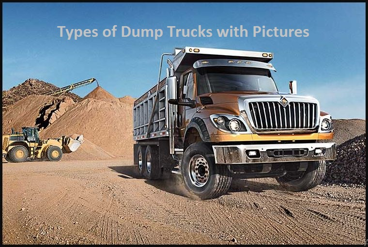 Types of Dump Trucks with Pictures