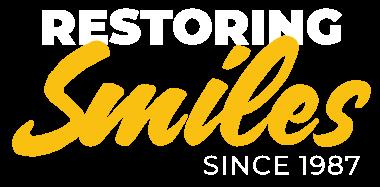 Restoring Smiles Since 1987