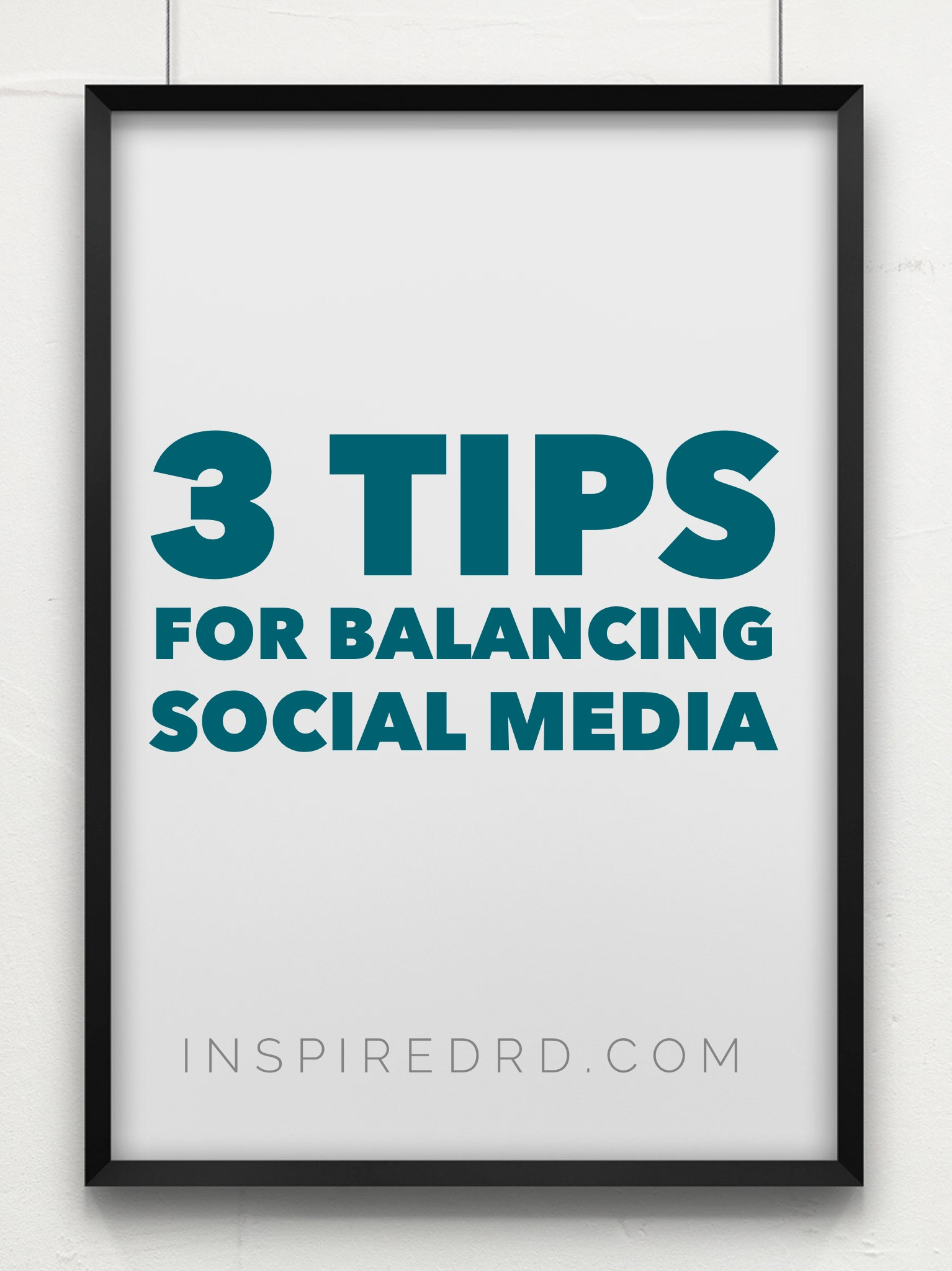 3 Tips for Balancing Social Media