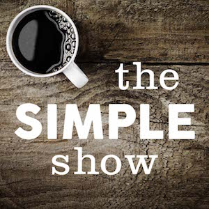 Alysa Bajenaru on The Simple Show Podcast