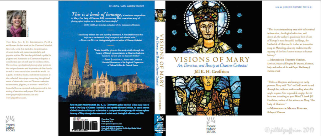 Front and Back covers of Visions of Mary: Art, Devotion, and Beauty in Chartres Cathedral, France by Jill K H Geoffrion