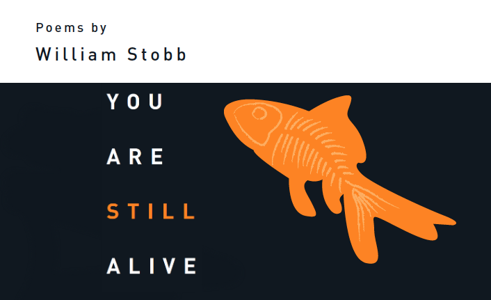 "Poet William Stobb to read from new poetry collection ""You Are Still Alive"" Friday, November 8, 2019"