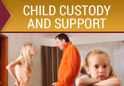 Child Custody & Support