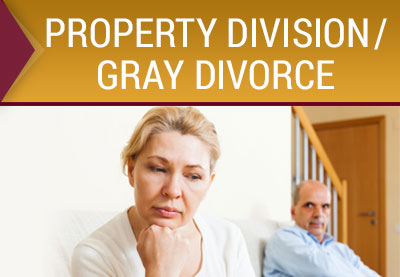Property Division and Gray Divorce